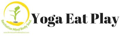 Yoga, Eat, Play